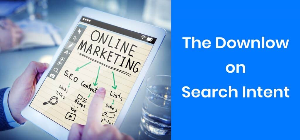 Down low on Search Intent
